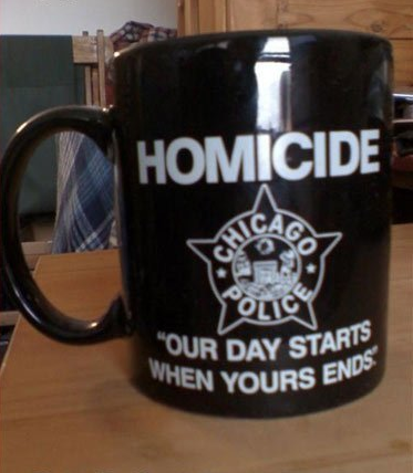 Homicide: Our Day Starts When Yours ends